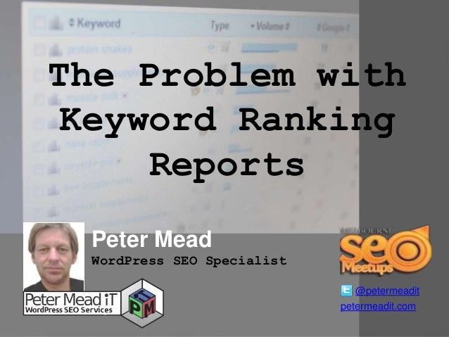 The Problem With Keyword Ranking Reports