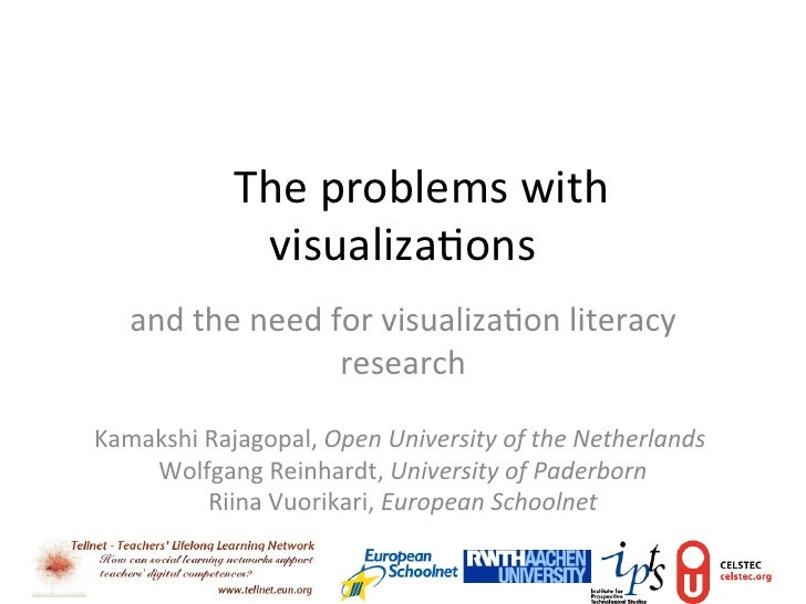The	  problems	  with	                      visualiza3ons	      and	  the	  need	  for	  visualiza3on	  literacy	        ...