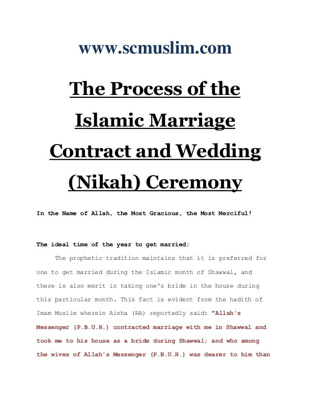 www.scmuslim.com         The Process of the          Islamic Marriage   Contract and Wedding        (Nikah) CeremonyIn the...