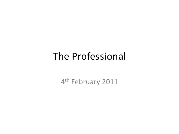The Professional <br />4th February 2011<br />