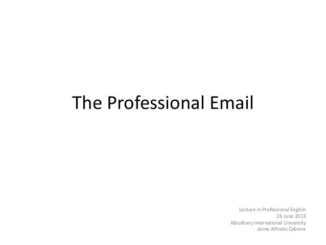 How to Write a Professional  Email (for students)