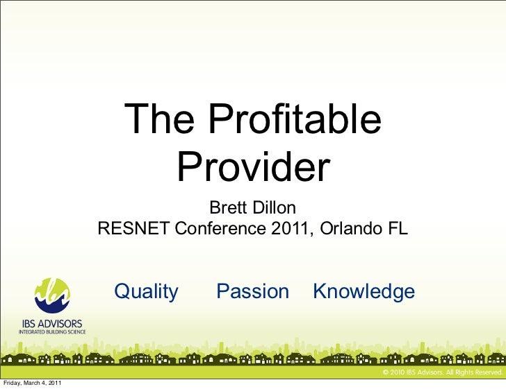 The Profitable                            Provider                                   Brett Dillon                        R...