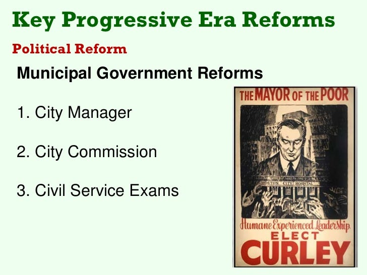 progressive era reform essays In the beginning, the bungalow craze did not arise in a cultural vacuum, but was one expression of a boarder artistic movement at the turn of the century known as arts and crafts (110.