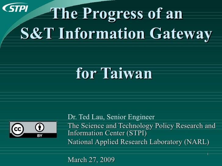 The Progress of an  S&T Information Gateway