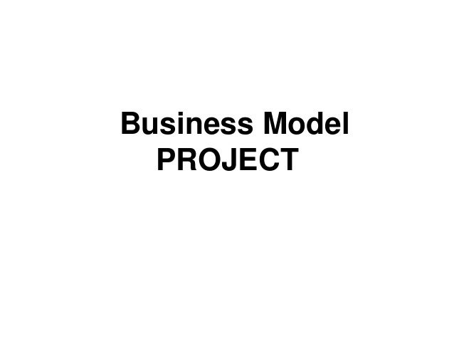 Business Model PROJECT
