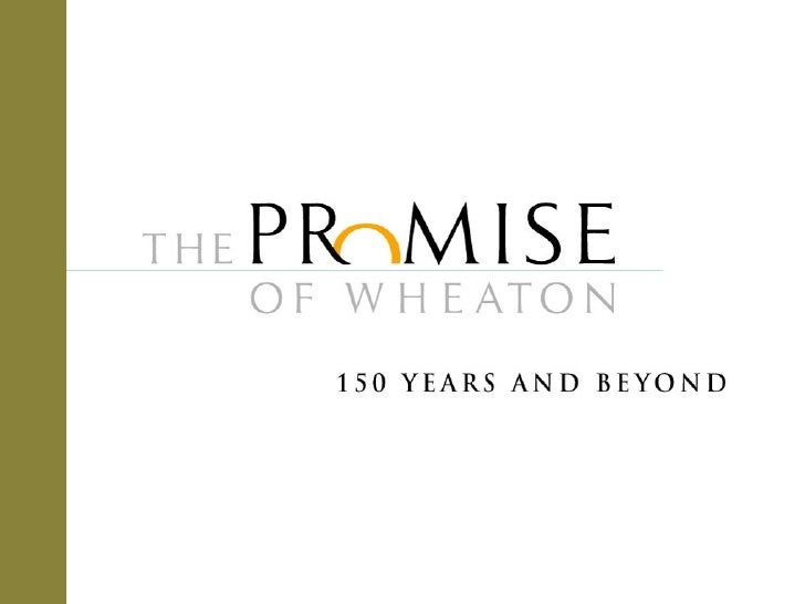 The Promise Of Wheaton