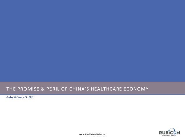The Promise & Peril of China's Healthcare Reforms - February 2014