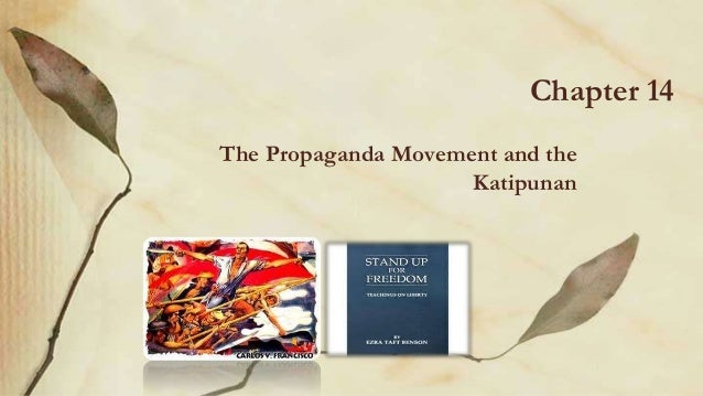 Chapter 14 The Propaganda Movement and the Katipunan