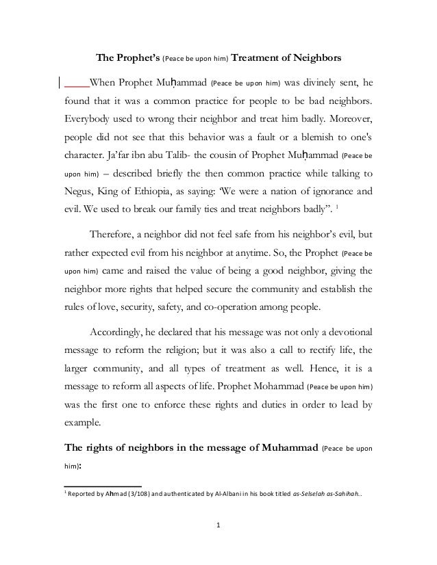The Prophet's (Peace be upon him) Treatment of Neighbors When Prophet Muḥammad (Peace be upon him) was divinely sent, he f...