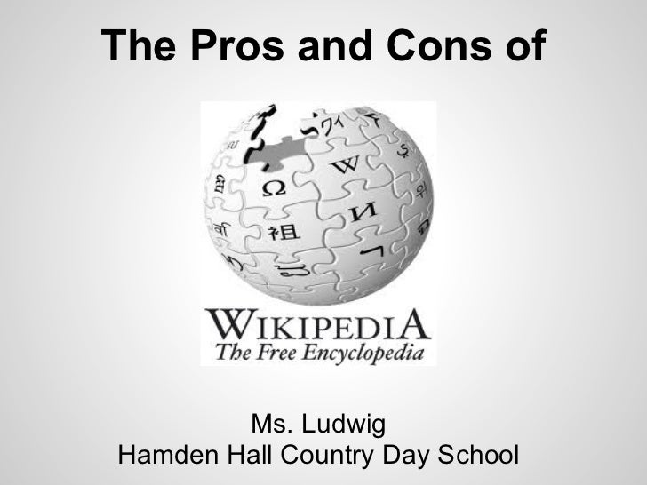 The Pros and Cons of        Ms. LudwigHamden Hall Country Day School