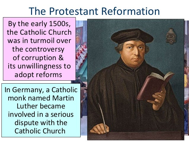 comparing protestantism and catholicism as viewed by martin luther Protestantism: protestantism, movement that began in northern europe in the early 16th century as a reaction to medieval roman catholic doctrines and practices along with roman catholicism and eastern orthodoxy, protestantism became one of three major forces in christianity.