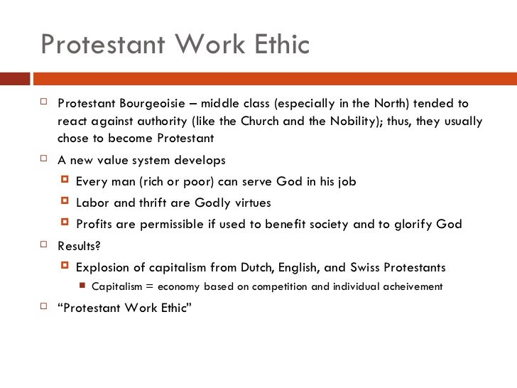 protestant work ethic essays The protestant work ethic is said the belief that hard work leads to success (rosenthal, lisa, 2011) i think black like me is a huge example of how hard work leads to success there's a specialist from your university waiting to help you with that essay.