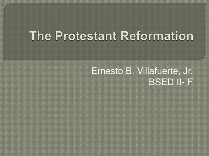 Ernesto B. Villafuerte, Jr.               BSED II- F