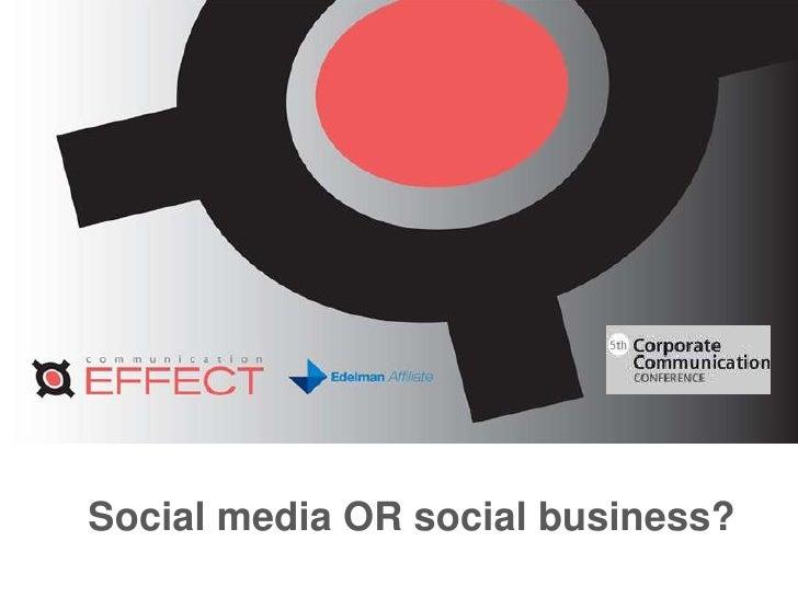 Social media OR social business?