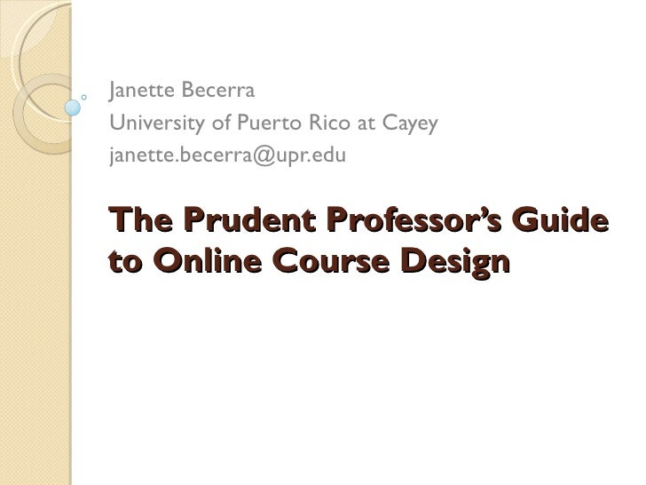 The Prudent Professor's Guide to Online Course Design