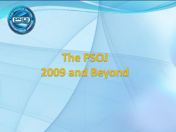 The Psoj 2009 And Beyond