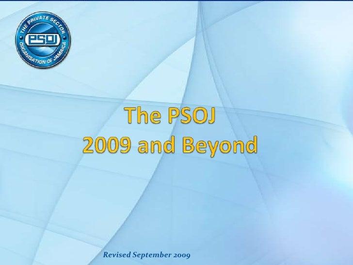 The Psoj 2009 And Beyond September 2009