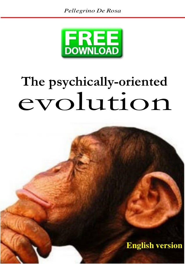 The psychically oriented evolution