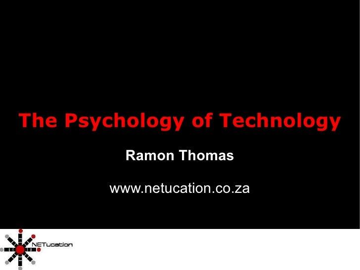 The Psychology of Technology