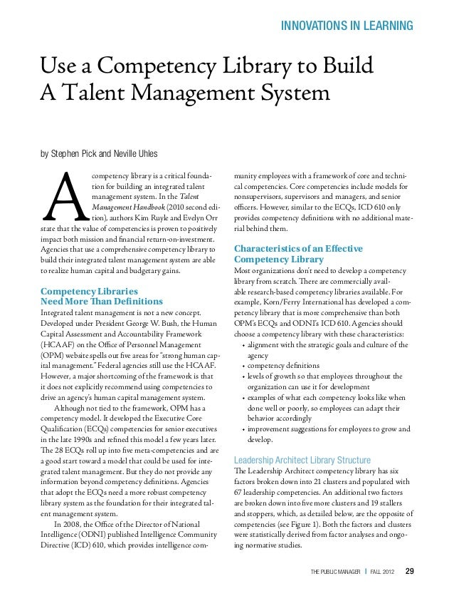 INNOVATIONS IN LEARNINGUse a Competency Library to BuildA Talent Management Systemby Stephen Pick and Neville UhlesA      ...