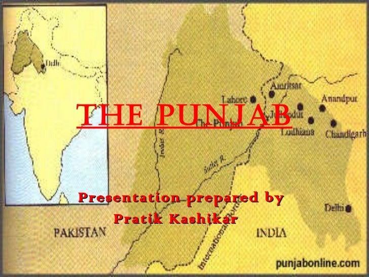 The Punjab Presentation prepared by Pratik Kashikar