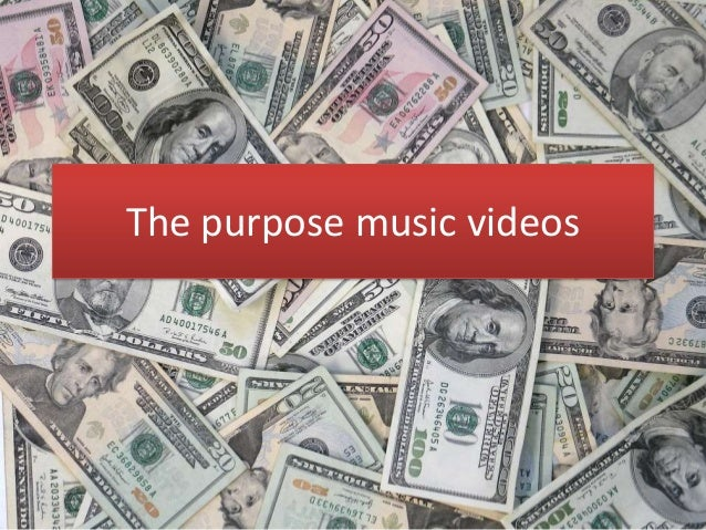 The Purpose of Music Videos