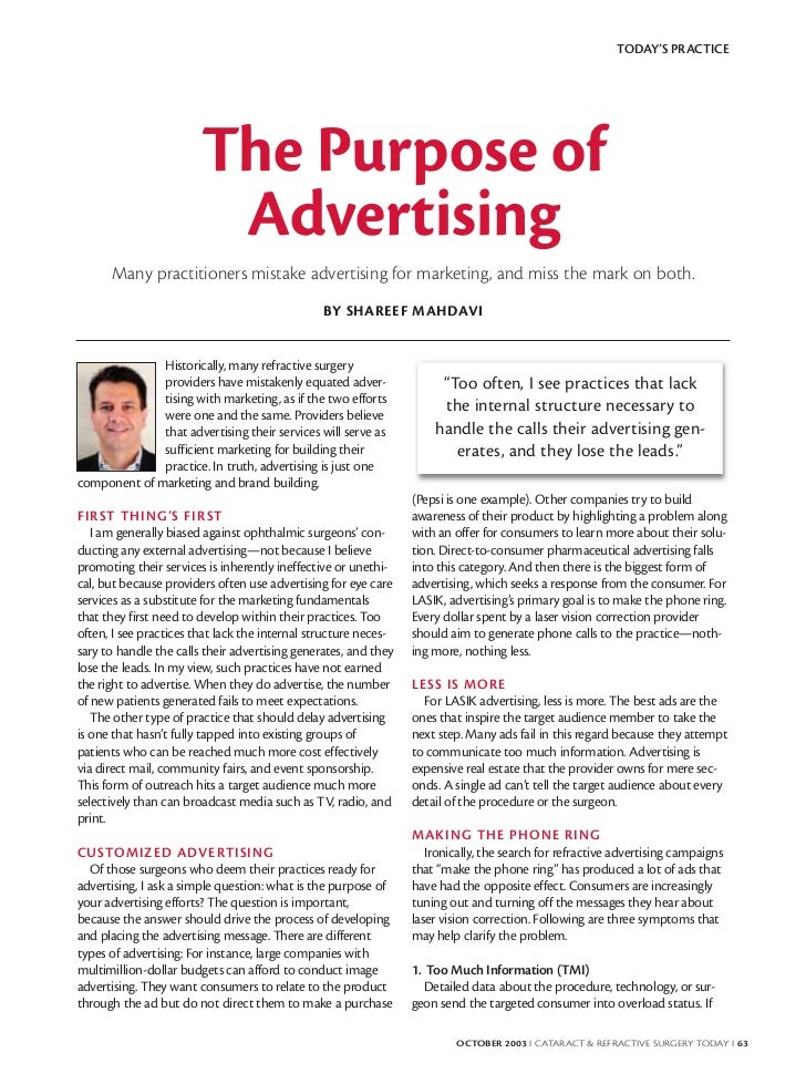 TODAY'S PRACTICE                        The Purpose of                         Advertising      Many practitioners mistake...