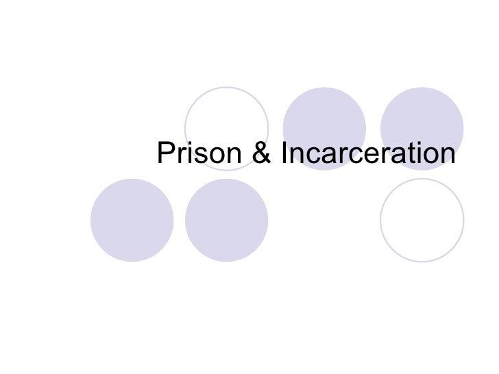 Prison & Incarceration