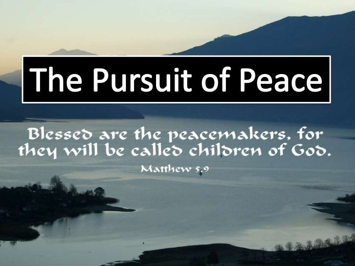 The pursuit of peace (session 3)