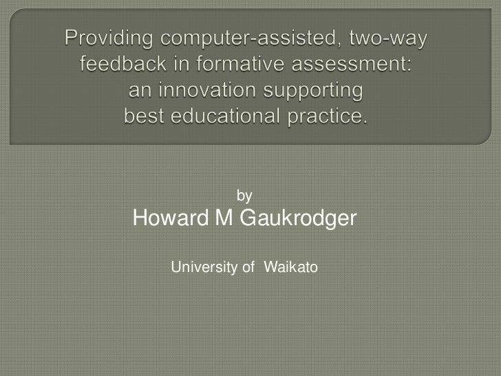 The Quality Assessment System (QAS)