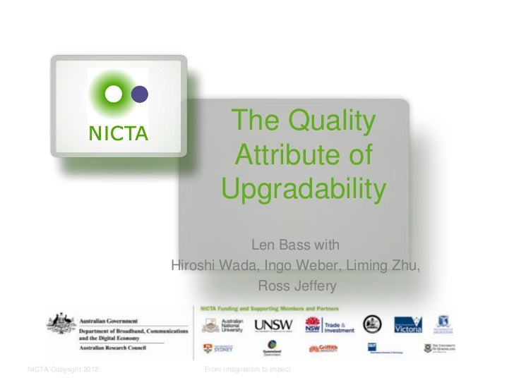 The quality attribute of upgradability