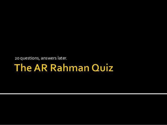 The rahman quiz