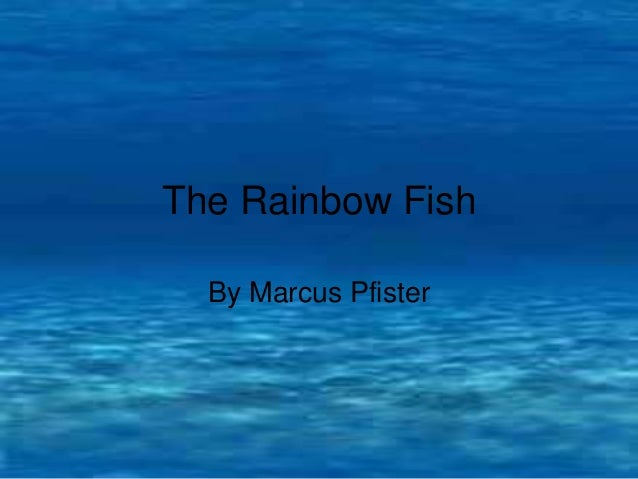 The rainbow fish story how else could rainbow fish make for The rainbow fish by marcus pfister