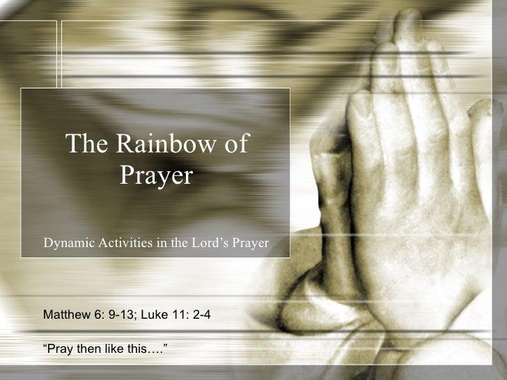 The rainbow of prayer