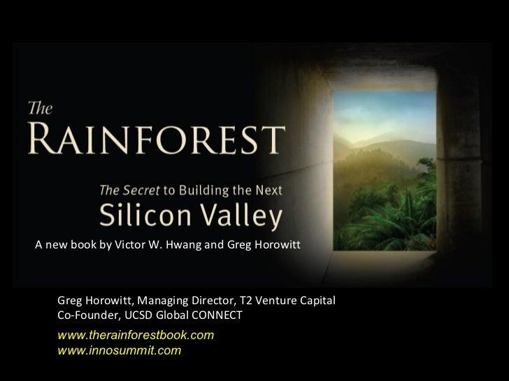 Rainforest Model. Le slide di Greg Horowitt