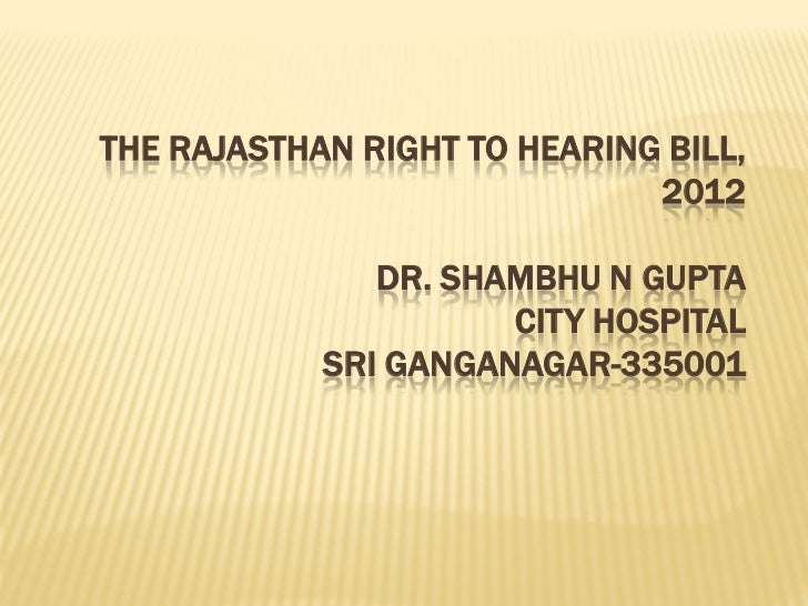 The rajasthan right to hearing bill, 2012