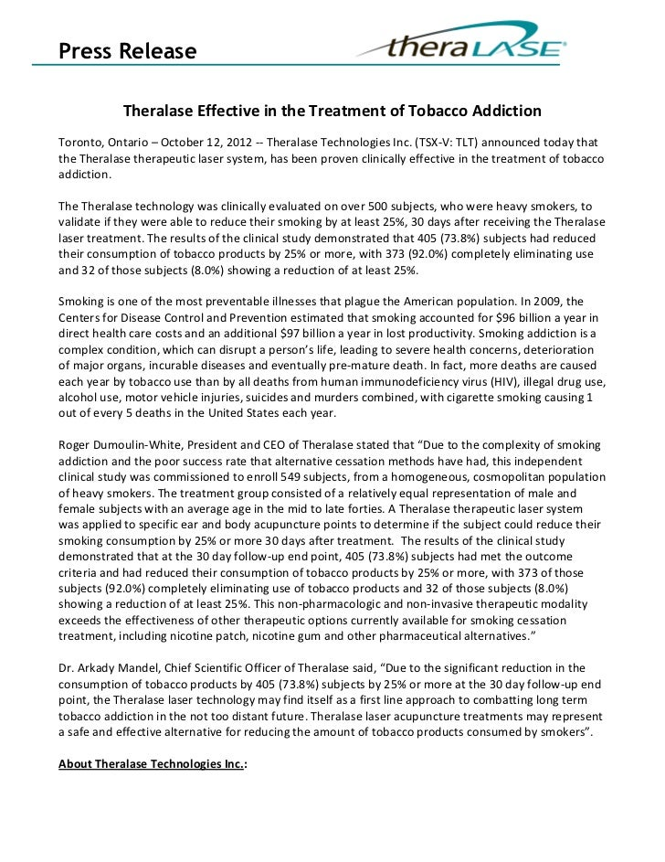 Press Release            Theralase Effective in the Treatment of Tobacco AddictionToronto, Ontario – October 12, 2012 -- T...