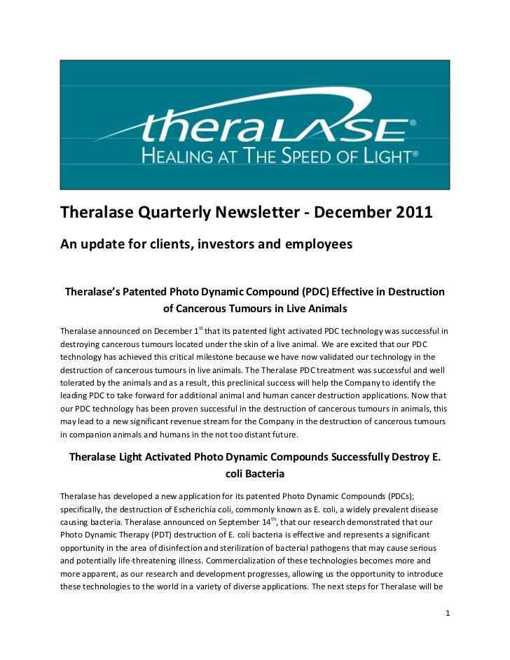 Theralase Quarterly Newsletter - December 2011An update for clients, investors and employees Theralase's Patented Photo Dy...