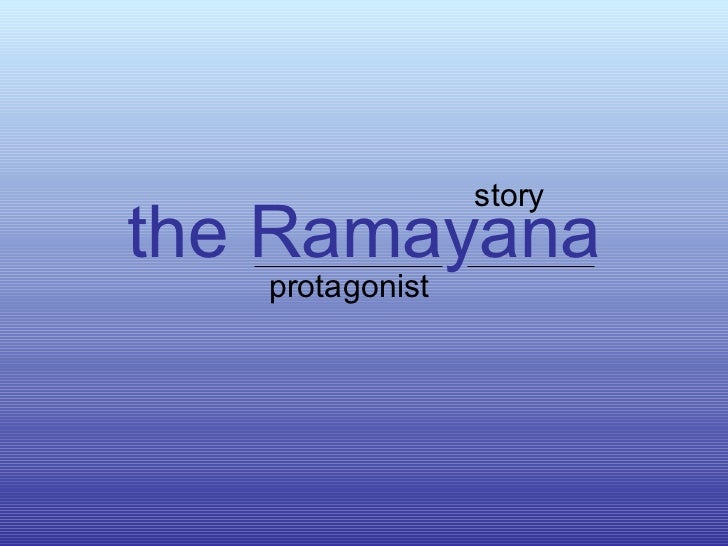 the Ramayana protagonist story