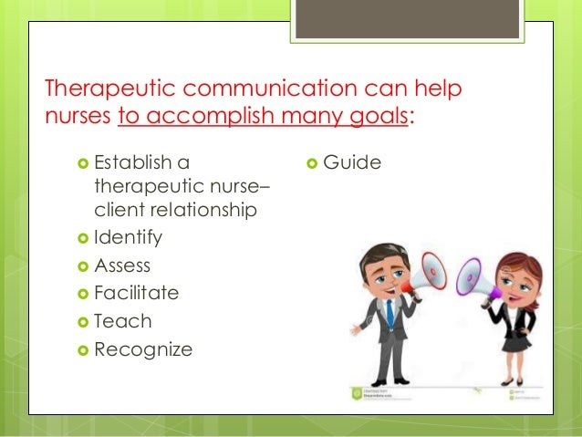 therapeutic relationship in nursing Phases of therapeutic nurse - patient relationship definition the nurse patient relationship is an end result of series of interaction between the nurse and patient over a period of time with the nurse focusing on need and problem of patient and his family while using the scientific knowledge and specific skills of nursing profession.