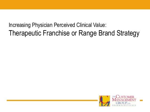 Pharmaceutical Branding: Therapeutic Franchise / Range Brand Model