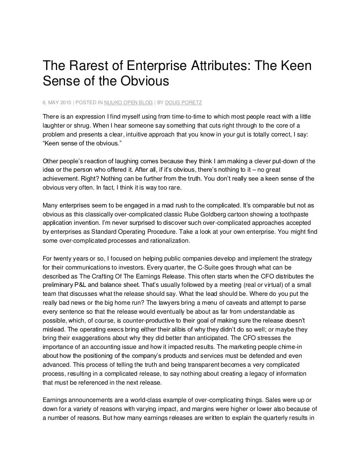 The Rarest of Enterprise Attributes: The Keen Sense of the Obvious<br />6. MAY 2010 | POSTED INNUUKO OPEN BLOG| BYDOUG ...