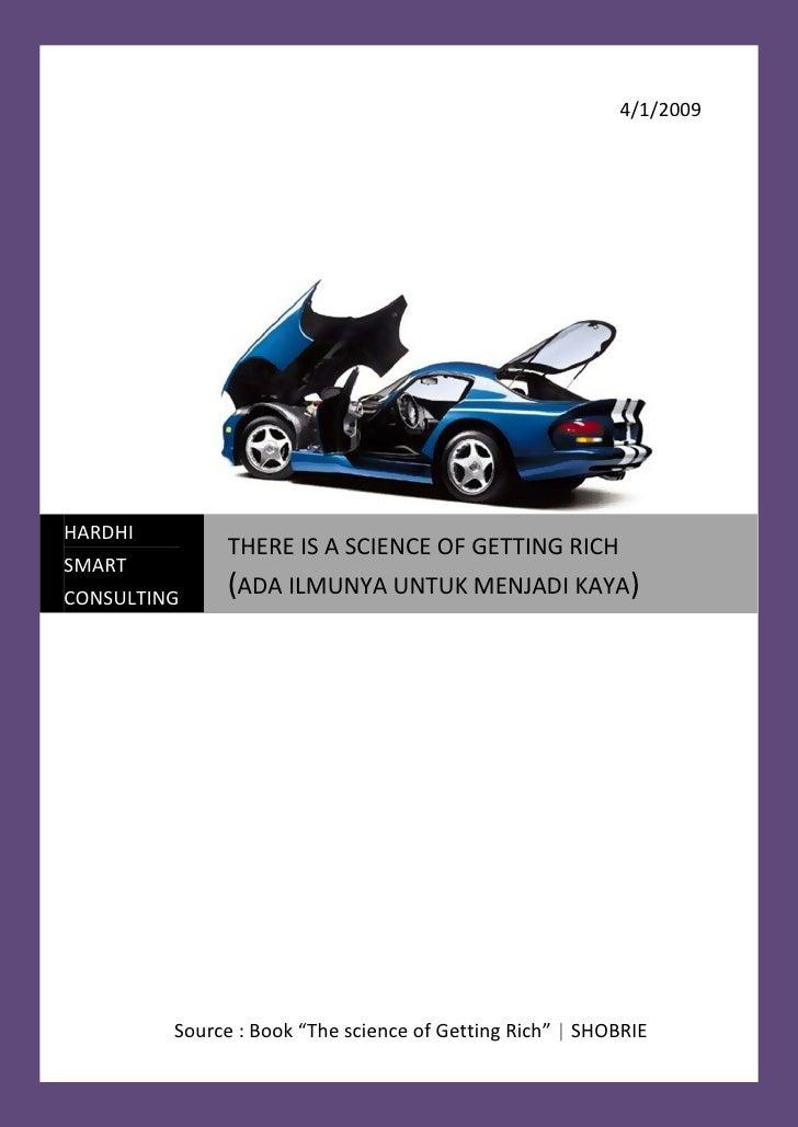 4/1/2009     HARDHI               THERE IS A SCIENCE OF GETTING RICH SMART               (ADA ILMUNYA UNTUK MENJADI KAYA) ...