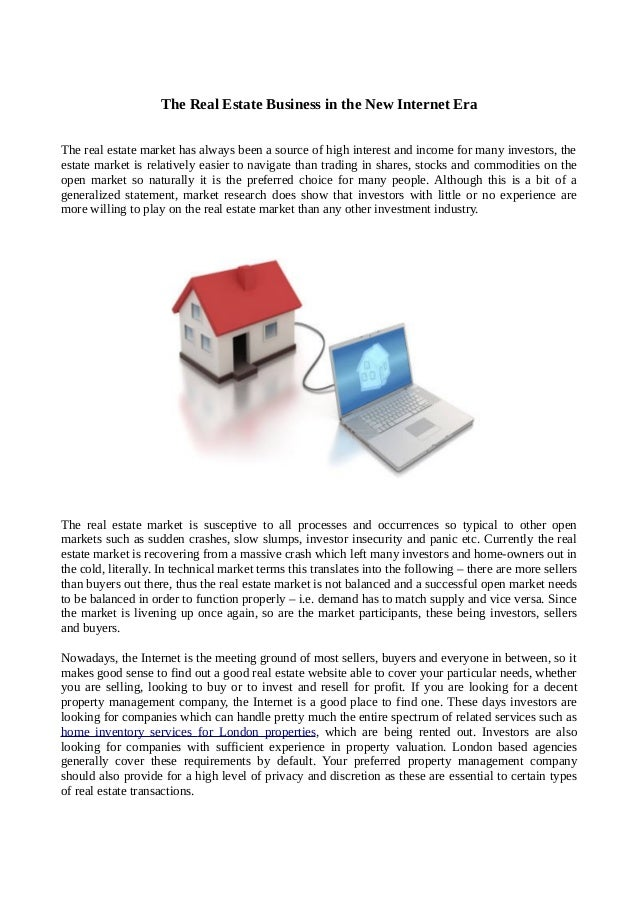 The Real Estate Business in the New Internet EraThe real estate market has always been a source of high interest and incom...