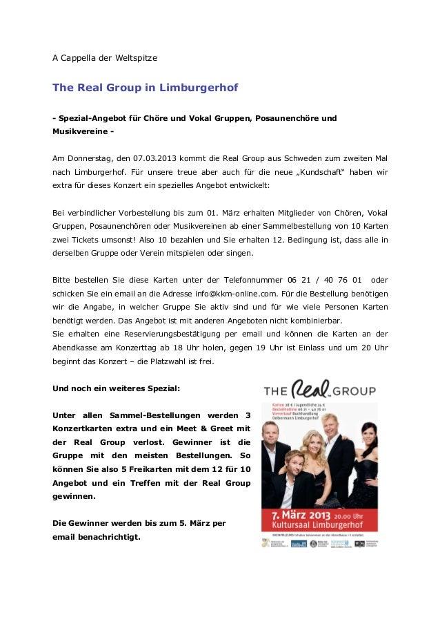 A Cappella der WeltspitzeThe Real Group in Limburgerhof- Spezial-Angebot für Chöre und Vokal Gruppen, Posaunenchöre undMus...