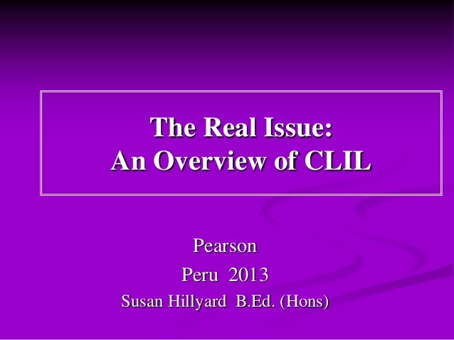 The Real Issue: An Overview of CLIL