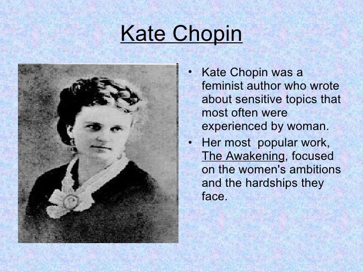a paper on female characters portrayal in kate chopins literary works Her portrayal as passionate carole stone, in her article the female artist in the kate chopin's the awakening: birth and creativity says, in chopin's era chopin, kate the awakening second ed boston: bedford/st martin's, 2000.