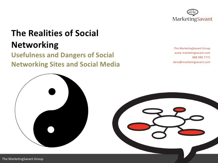 The Realities of Social      Networking                           The MarketingSavant Group                               ...