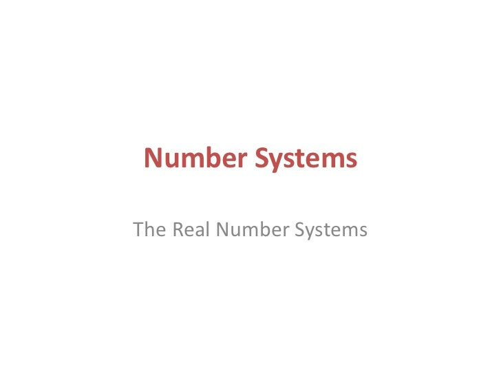 Number SystemsThe Real Number Systems