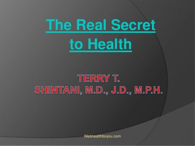 The Real Secret to Health Webhealthforyou.com